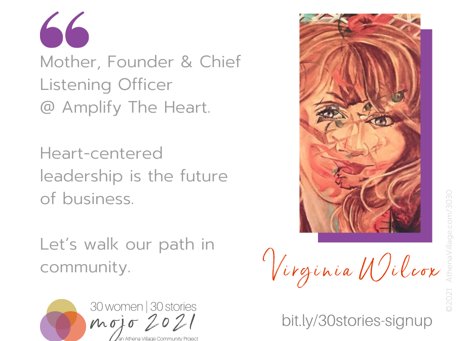 Meet Virginia Wilcox 💃  Mother, Founder & Chief Listening Officer @ Amplify The Heart